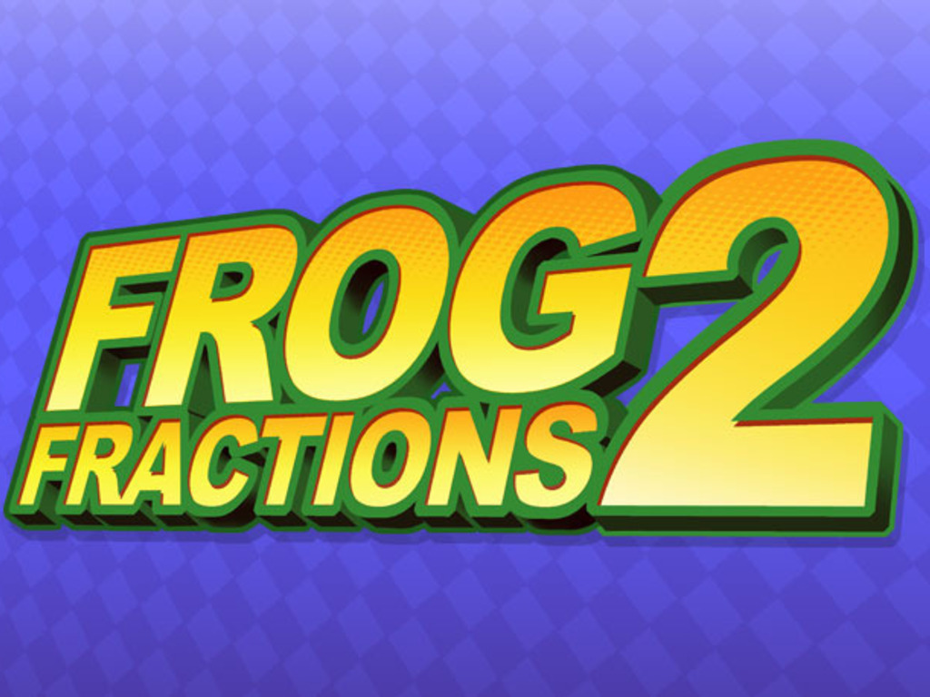 Frog Fractions 2's video poster