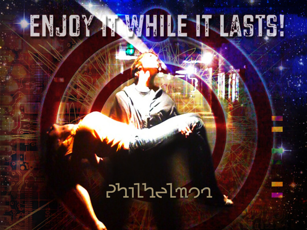 Philhelmon: Enjoy It While It Lasts's video poster