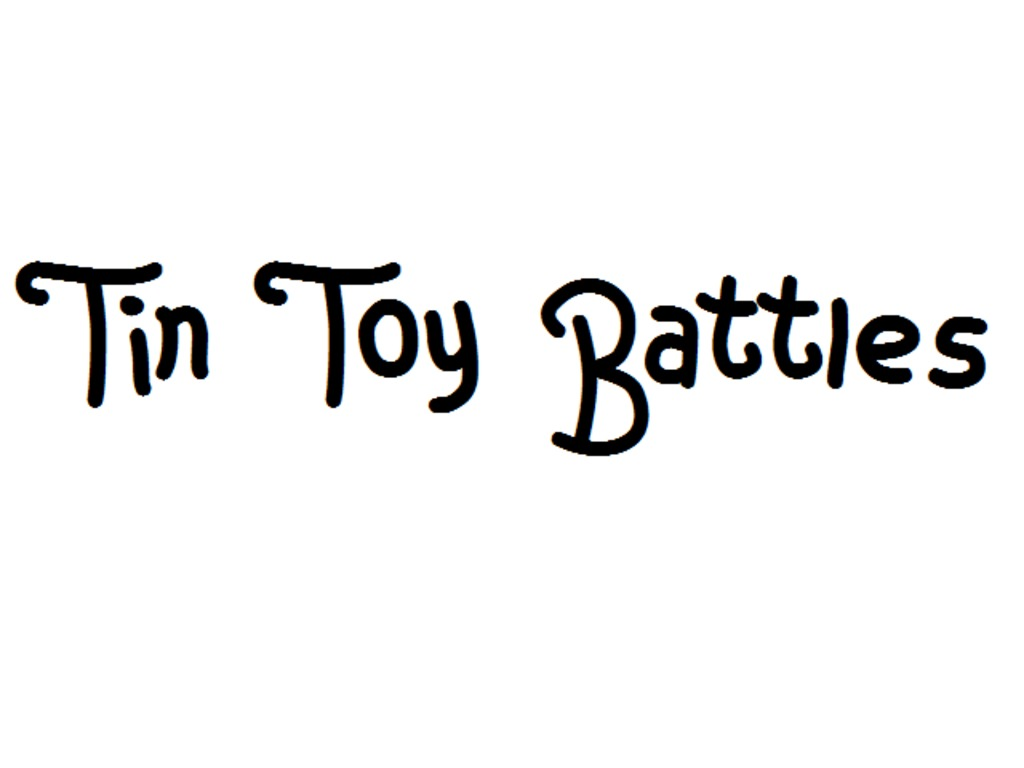 Tin Toy Battles's video poster