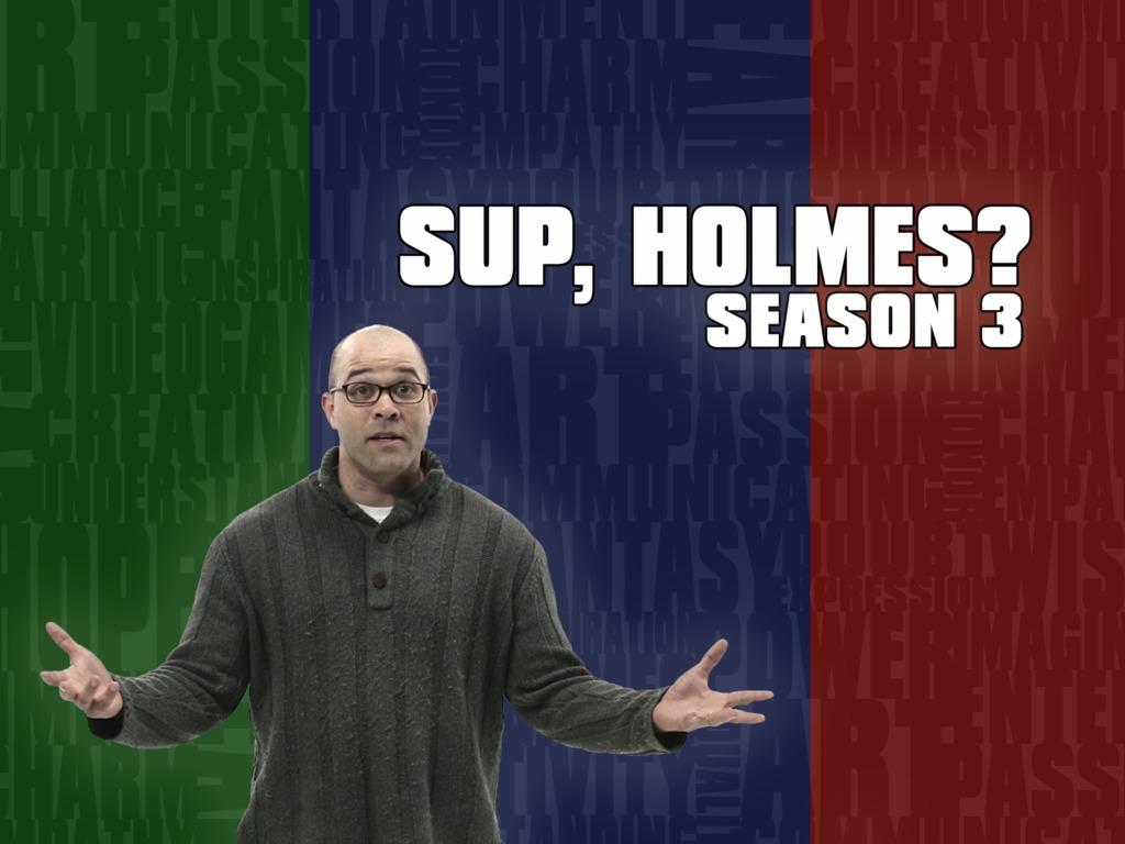 Sup, Holmes? Season 3's video poster