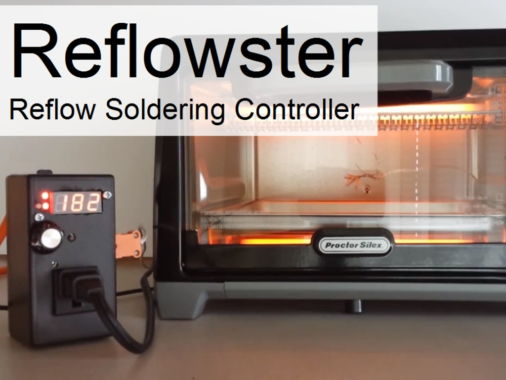 Reflowster - Soldering Controller for Surface Mount PCBs's video poster