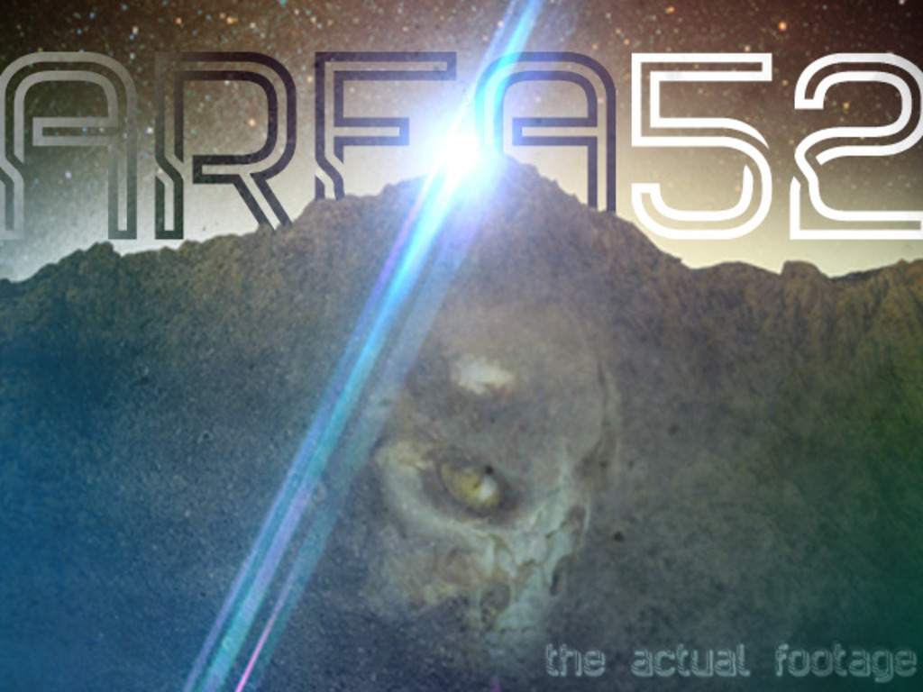 AREA 52: The Actual Footage's video poster