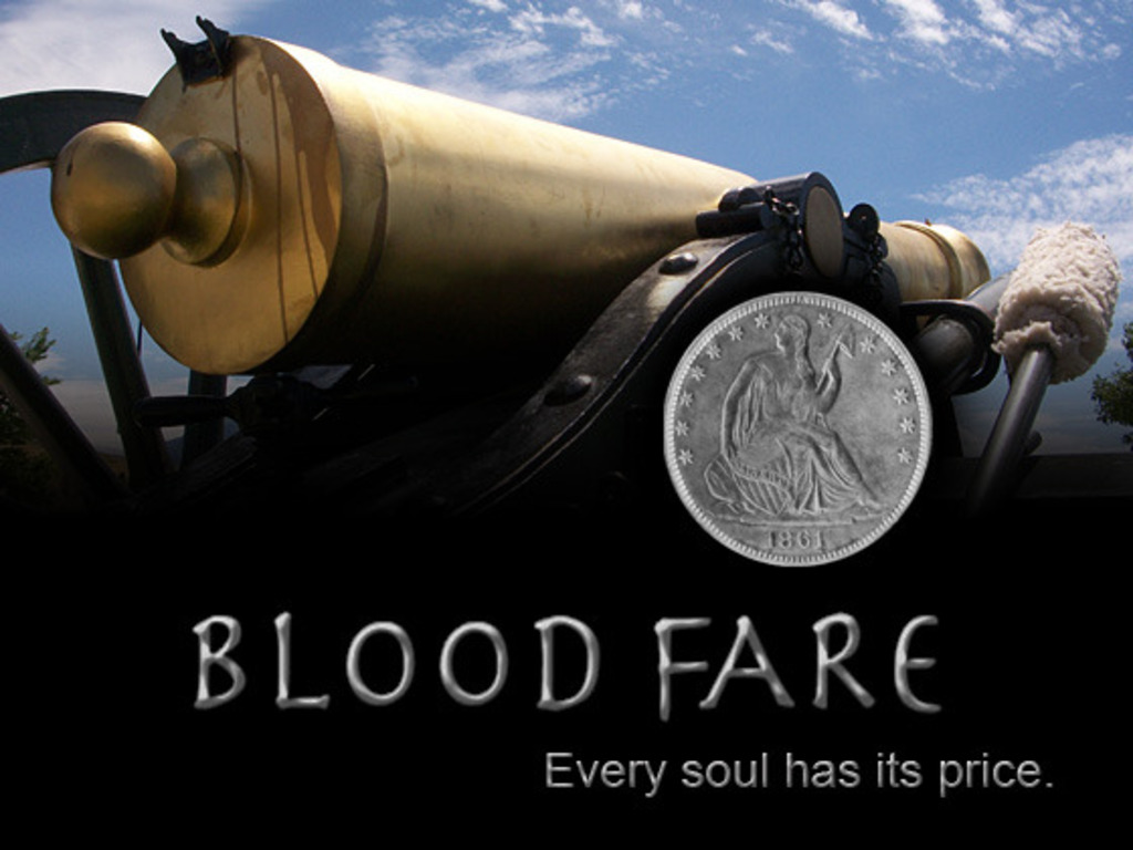 BLOOD FARE: A modern Civil War ghost story. Every soul has its price.'s video poster