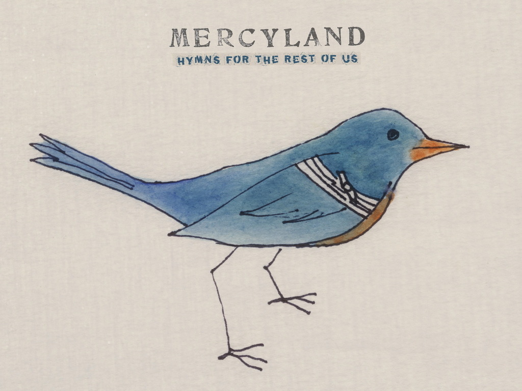 Mercyland: Hymns For The Rest Of Us's video poster