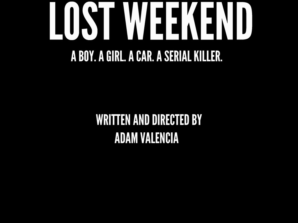 LOST WEEKEND's video poster