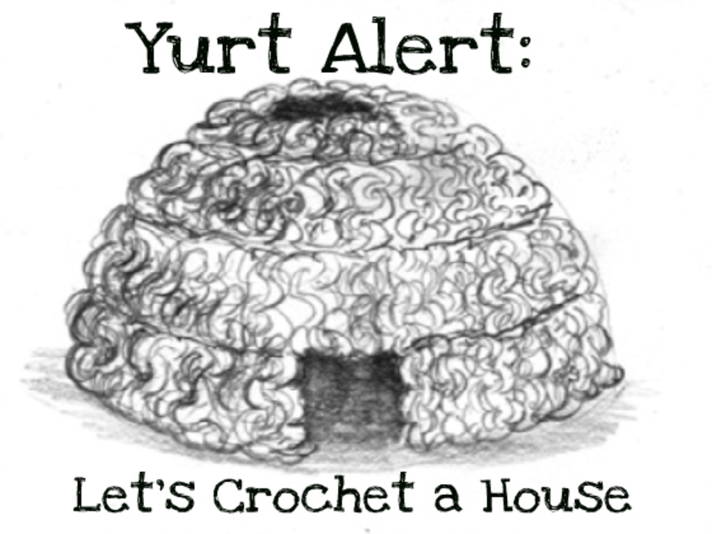 Yurt Alert: Let's Crochet a Home!'s video poster