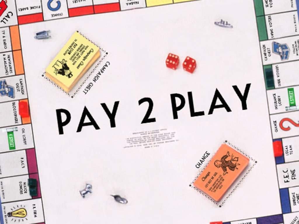 PAY 2 PLAY: Democracy's High Stakes's video poster