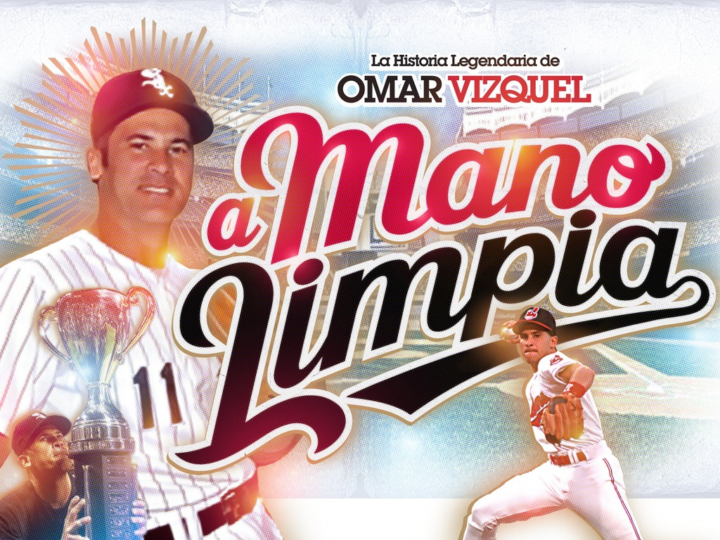 """""""A Mano Limpia"""" The Legendary History of Omar Vizquel's video poster"""
