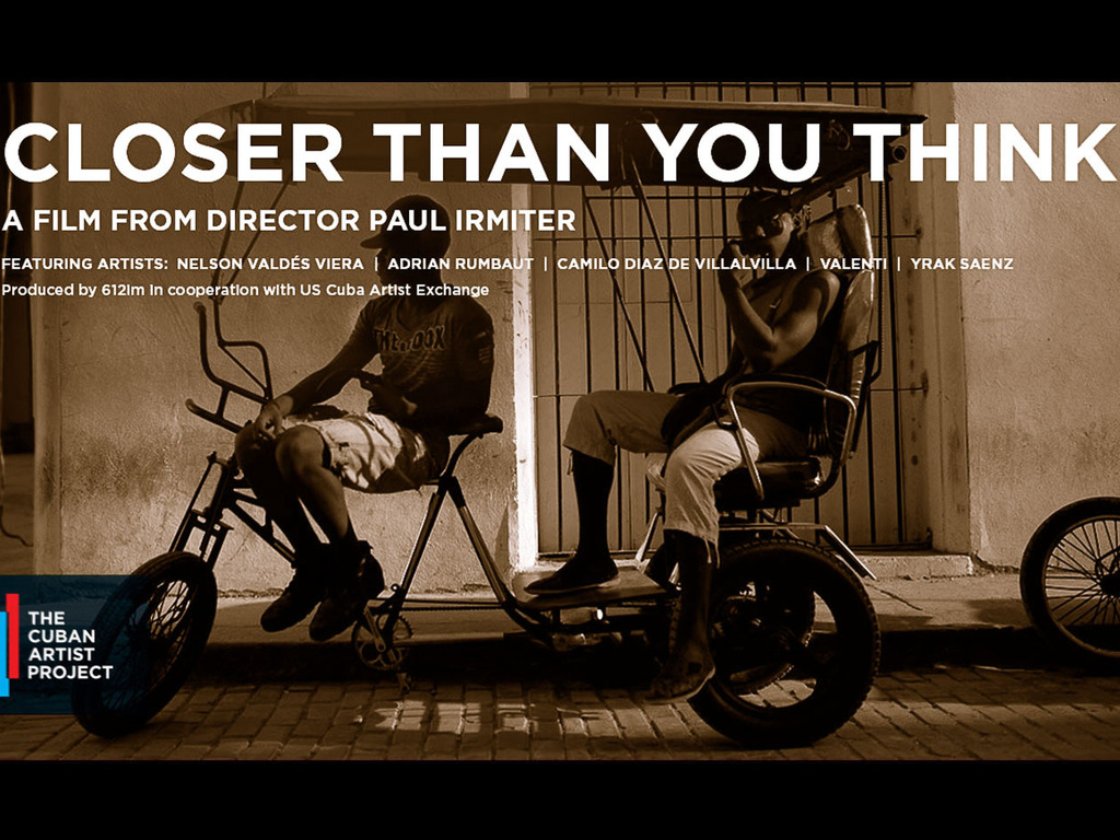 Closer Than You Think | The Cuban Artist Project's video poster
