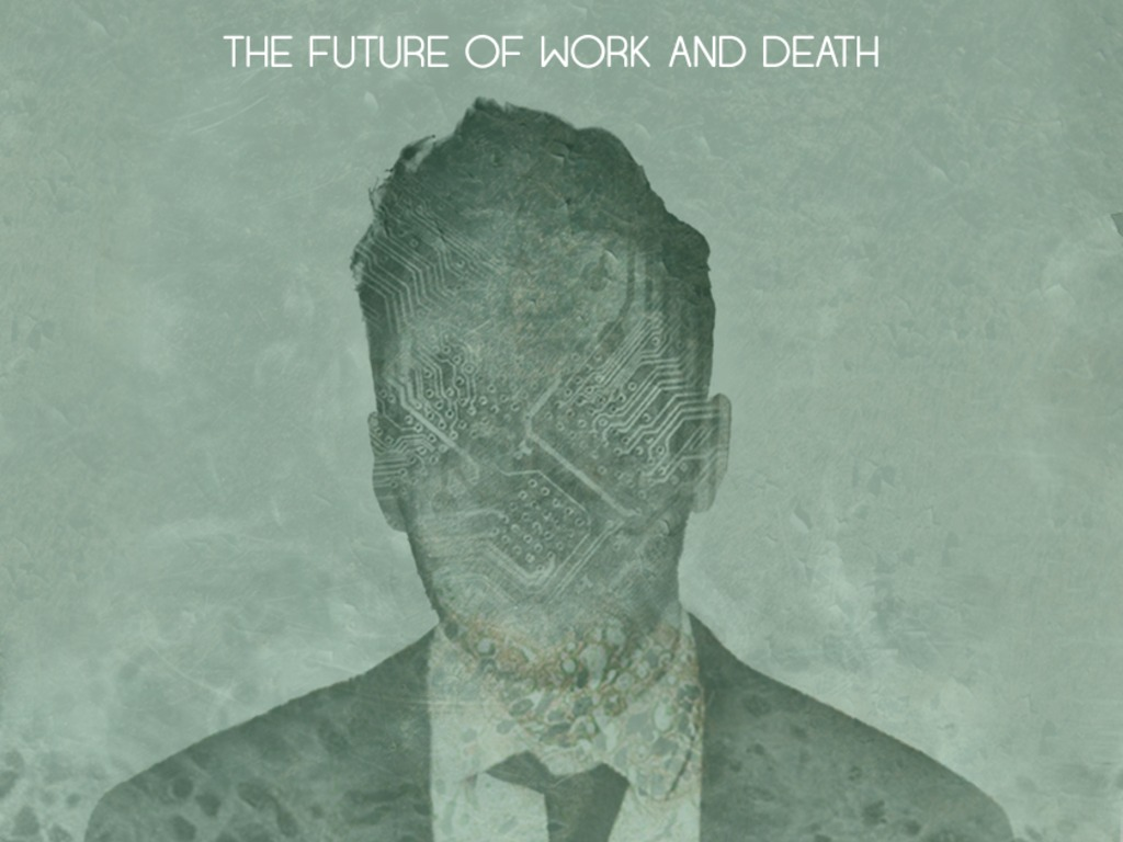 The Future of Work and Death's video poster